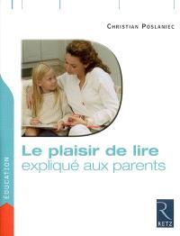 Le plaisir de lire expliqué aux parents
