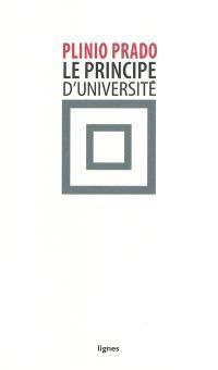 Le principe d'université : comme droit inconditionnel à la critique