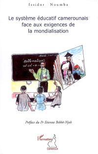 Le système éducatif camerounais face aux exigences de la mondialisation