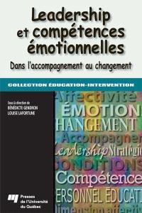Leadership et compétences émotionnelles  : dans l'accompagnement au changement
