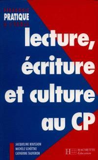Lecture, écriture et culture au cours préparatoire