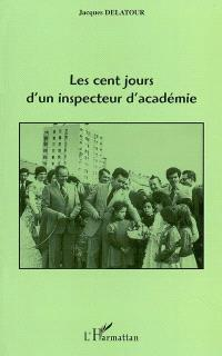 Les cent jours d'un inspecteur d'académie