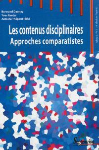 Les contenus disciplinaires : approches comparatistes en didactiques