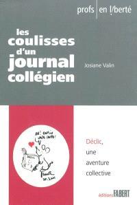 Les coulisses d'un journal collégien : Déclic, une aventure collective