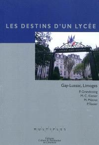 Les destins d'un lycée : Gay-Lussac, Limoges