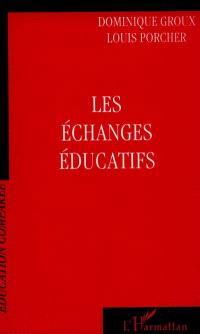 Les échanges éducatifs