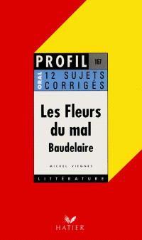 Les fleurs du mal, Baudelaire (1857) : 12 sujets corrigés