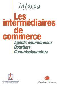 Les intermédiaires de commerce : agents commerciaux, courtiers, commissionnaires