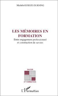 Les mémoires en formation : entre engagement professionnel et construction de savoirs