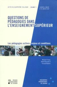 Les pédagogies actives : enjeux et conditions : actes