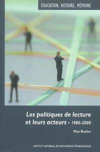 Les politiques de lecture et leurs acteurs, 1980-2000