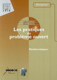 Les pratiques du problème ouvert : mathématiques