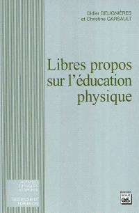 Libres propos sur l'éducation physique