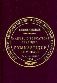 Manuel d'éducation physique, gymnastique et morale