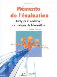 Mémento de l'évaluation : analyser et améliorer sa pratique de l'évaluation