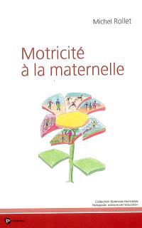 Motricité à la maternelle : agir dans le monde
