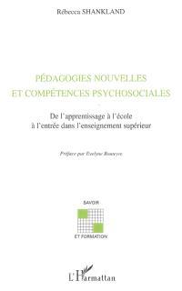 Pédagogies nouvelles et compétences psychosociales : de l'apprentissage à l'école à l'entrée dans l'enseignement supérieur