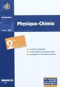 Physique-Chimie, classe de seconde générale et technologique. Programme entré en vigueur à la rentrée de l'année scolaire 2010-2011 - CNDP