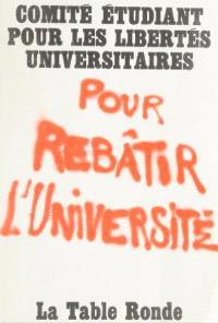Pour rebâtir l'Université