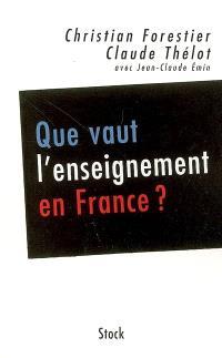 Que vaut l'enseignement en France ?