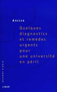 Quelques diagnostics et remèdes urgents pour une université en péril
