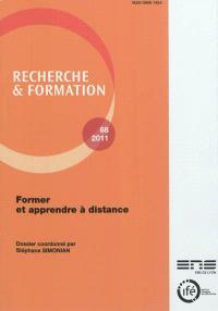 Recherche et formation. n° 68, Former et apprendre à distance