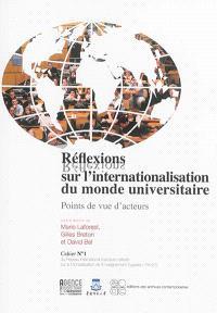 Réflexions sur l'internationalisation du monde universitaire : points de vue d'acteurs