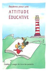 Repères pour une attitude éducative