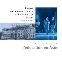 Revue internationale d'éducation. n° 68, L'éducation en Asie