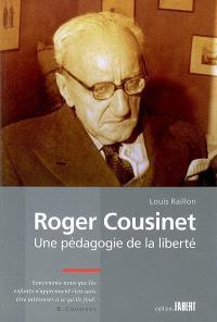 Roger Cousinet, une pédagogie de la liberté