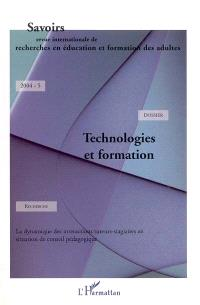 Savoirs. n° 5, Technologies et formation