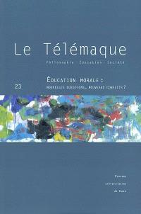 Télémaque (Le). n° 23, Education morale : nouvelles questions, nouveaux conflits ?