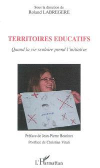 Territoires éducatifs : quand la vie scolaire prend l'initiative