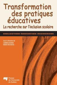 Transformation des pratiques éducatives  : la recherche sur l'inclusion scolaire