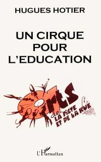 Un cirque pour l'éducation