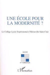 Une école pour la modernité ? : le collège lycée expérimental d'Hérouville-Saint-Clair