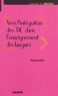 Vers l'intégration des TIC dans l'enseignement des langues
