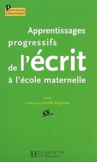 Apprentissages progressifs de l'écrit à l'école maternelle : Prog