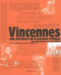 Vincennes, une aventure de la pensée critique