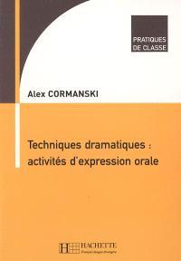 Techniques dramatiques : activités d'expression orale