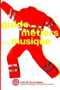 Guide des métiers de la musique