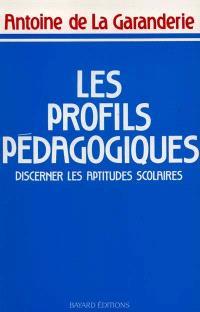 Les Profils pédagogiques : discerner les aptitudes scolaires