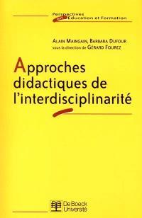 Approches didactiques de l'interdisciplinarité