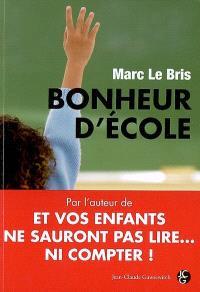 Bonheur d'école : peut-on encore sauver l'école française ?