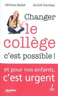 Changer le collège : c'est possible ! : document