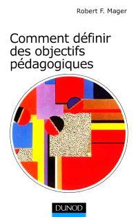 Comment définir des objectifs pédagogiques ?