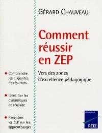 Comment réussir en ZEP