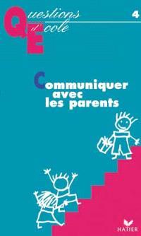 Communiquer avec les parents