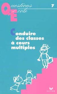 Conduire la classe à cours multiples