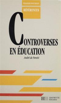 Controverses en éducation